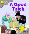 A Good Trick - Roderick Hunt, Alex Brychta