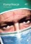 Komplikacje. Zapiski chirurga o niedoskonałej nauce - Atul Gawande