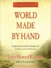 World Made by Hand: The World Made by Hand Novels, Book 1 (Audio) - James Howard Kunstler, Jim Meskimen
