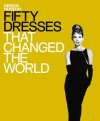 Fifty Dresses That Changed the World - Design Museum, Michael Czerwinski