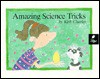 Amazing Science Tricks - Kirk Charles, Viki Woodworth