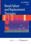 Renal Failure and Replacement Therapies - Sara Blakeley