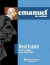Emanuel Law Outlines: Real Estate, Second Edition - Robin Paul Malloy, James Charles Smith