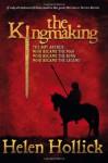 The Kingmaking - Helen Hollick