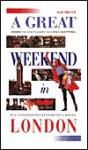 A Great Weekend in London - Hachette, Sarah de Haro