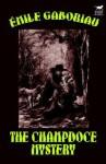 The Champdoce Mystery - Émile Gaboriau