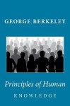 Principles of Human Knowledge - George Berkeley
