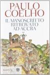 Il manoscritto ritrovato ad Accra - Rita Desti, Paulo Coelho