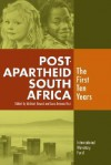 Post-Apartheid South Africa: The First Ten Years - Michael Nowak