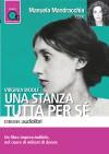 Una stanza tutta per sé - Virginia Woolf, Manuela Mandracchia