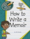 How to Write a Memoir - Nel Yomtov, Kathleen Petelinsek