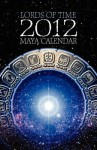 Lords of Time Maya Calendar - Paul Johnson