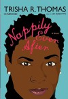 Nappily Ever After [With Earbuds] - Trisha R. Thomas, Lisa Renee Pitts