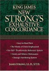 King James New Strong's Exhaustive Concordance of the Bible - James Strong