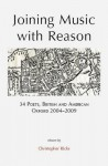 Joining Music with Reason: 34 Poets, British and American: Oxford 2004-2009 - Christopher Ricks