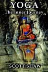 Yoga the Inner Journey - Scott Shaw