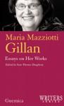 Maria Mazziotti Gillan: Essays on Her Works - Maria Mazziotti Gillan