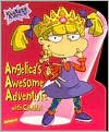 Angelica's Awesome Adventure With Cynthia (Rugrats) - Kitty Richards