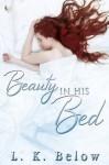 Beauty In His Bed - L.K. Below