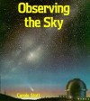 Observing the Sky - Carole Stott