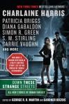 Down These Strange Streets - Phil Gigante, George R.R. Martin, Gardner R. Dozois, Charlaine Harris