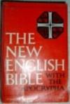 The New English Bible with the Apocrypha - Samuel Sandmel, M. Jack Suggs, Arnold J. Tkacik