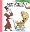 The New Yorker Magazine Book of Mom Cartoons - The New Yorker
