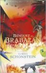 Banquet at Brabazan - Patricia Schonstein