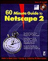 60 Minute Guide to Netscape 2 - Dennis Hamilton, Coletta Witherspoon, Craig Witherspoon