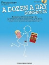 A Dozen a Day Songbook - Preparatory Book: Mid-Elementary Level - Hal Leonard Publishing Company