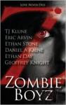 Zombie Boyz - T.J. Klune, Eric Arvin, Ethan Stone, Daniel A. Kaine