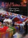 The Gift of Christmas Music Gift of Christmas Music - Dan Coates