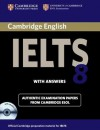 Cambridge IELTS 8 Self-study Pack (Student's Book with Answers and Audio CDs (2)): Official Examination Papers from University of Cambridge ESOL Examinations (IELTS Practice Tests) - Cambridge ESOL