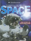 Destined for Space: Our Story of Exploration - Don Nardo