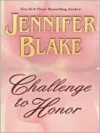 Challenge to Honor (Master at Arms, #1) - Jennifer Blake