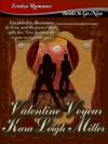 Valentine Voyeur - Kara Leigh Miller