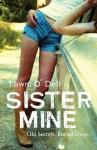 Sister Mine - Tawni O'Dell