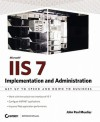 Mastering IIS 7 Implementation and Administration - John Paul Mueller