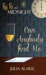 Can Anybody Find Me - Julia Alaric