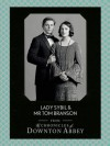 Lady Sybil and Mr Tom Branson (Downton Abbey Shorts, Book 4) - Jessica Fellowes, Matthew Sturgis