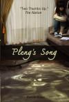 Pleng's Song - Patrick Maher