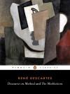 Discourse on Method and The Meditations - René Descartes, F.E. Sutcliffe