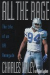 All the Rage: The Life of an NFL Renegade - Charles Haley