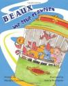 Beaux the Blue Crawfish - Wendy V. Cartozzo, Valerie Bouthyette