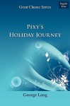 Pixys Holiday Journey - George Lang
