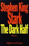 Stark. The Dark Half - Christel Wiemken, Stephen King