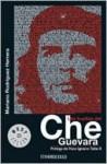 Las Huellas Del Che Guevara - Mariano Rodriguez