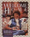 Welcome Home - Emilie Barnes, Anne Christian Buchanan