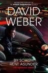 By Schism Rent Asunder (Safehold #2) - David Weber