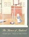 The Mouse of Amherst - Elizabeth Spires